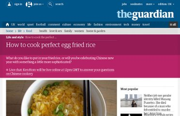 http://www.guardian.co.uk/lifeandstyle/wordofmouth/2012/jan/19/how-to-cook-perfect-egg-fried-rice