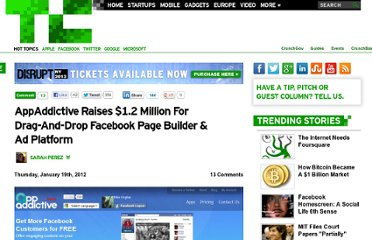 http://techcrunch.com/2012/01/19/appaddictive-raises-1-2-million-for-drag-and-drop-facebook-page-builder-ad-platform/