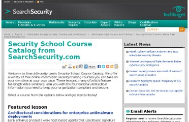 http://searchsecurity.techtarget.com/feature/Security-School-Course-Catalog-from-SearchSecuritycom