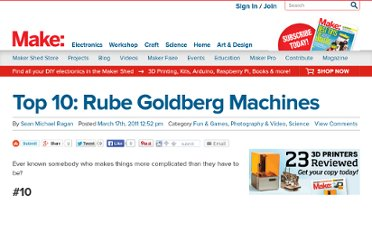 http://blog.makezine.com/2011/03/17/top-10-rube-goldberg-machines/