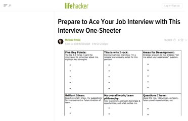 http://lifehacker.com/5877626/prepare-to-ace-your-job-interview-with-this-job-interview-one+sheeter