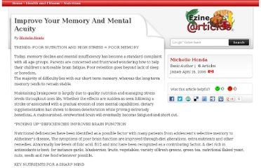http://ezinearticles.com/?Improve-Your-Memory-And-Mental-Acuity&id=810414