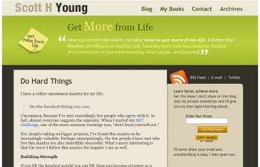 http://www.scotthyoung.com/blog/2012/01/16/do-hard-things/