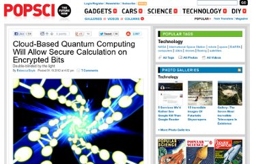 http://www.popsci.com/technology/article/2012-01/future-cloud-based-quantum-computing-will-stay-secure-using-secret-quantum-bits