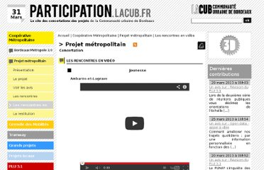 http://participation.lacub.fr/concertation/fabrique-metropolitaine/projet-metropolitain/rencontres-video+c2279