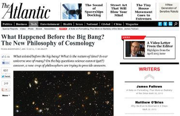 http://www.theatlantic.com/technology/archive/2012/01/what-happened-before-the-big-bang-the-new-philosophy-of-cosmology/251608/
