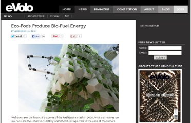 http://www.evolo.us/architecture/eco-pods-produce-bio-fuel-energy/