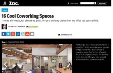 http://www.inc.com/ss/christina-desmarais/16-cool-coworking-spaces.html#0