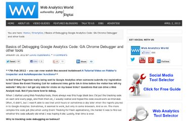 http://www.webanalyticsworld.net/2012/01/basics-of-debugging-google-analytics-code-ga-chrome-debugger-and-other-tools.html