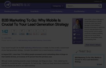 http://blog.marketo.com/blog/2012/01/b2b-marketing-to-go-why-mobile-is-crucial-to-your-lead-generation-strategy.html