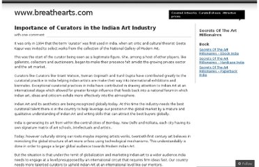 http://indianartbybreathearts.wordpress.com/2012/01/17/importance-of-curators-in-the-indian-art-industry/