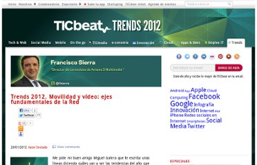 http://trends.ticbeat.com/trends-2012-movilidad-video-ejes-fundamentales-red/