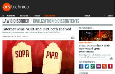 http://arstechnica.com/tech-policy/news/2012/01/internet-wins-sopa-and-pipa-both-shelved.ars