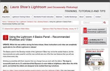 http://laurashoe.com/2012/01/10/using-the-lightroom-4-beta-basics-panel-recommended-workflow-and-video/