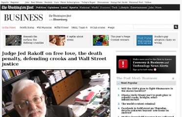 http://www.washingtonpost.com/business/economy/judge-rakoff-on-free-love-the-death-penalty-defending-crooks-and-wall-street-justice/2012/01/05/gIQAIGKrDQ_story.html