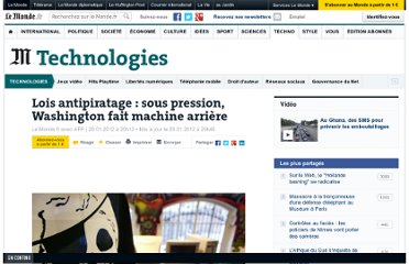 http://www.lemonde.fr/technologies/article/2012/01/20/lois-antipiratage-sous-pression-washington-fait-machine-arriere_1632652_651865.html