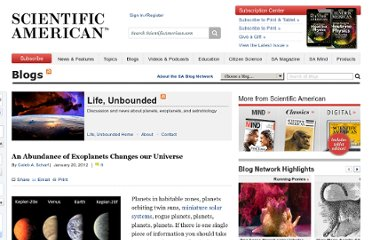 http://blogs.scientificamerican.com/life-unbounded/2012/01/20/an-abundance-of-exoplanets-changes-our-universe/