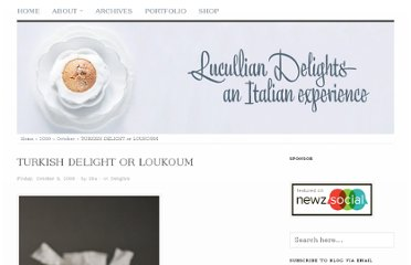 http://www.luculliandelights.com/2009/10/turkish-delight-or-loukoum.html