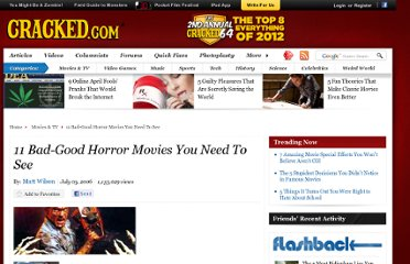 http://www.cracked.com/article_15012_11-bad-good-horror-movies-you-need-to-see_p2.html