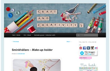http://craftandcreativity.com/blog/2012/01/20/sminkhallare/