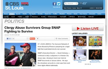 http://stlouis.cbslocal.com/2012/01/19/clergy-abuse-survivors-group-snap-fighting-to-survive/