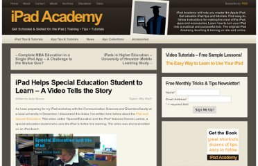 http://ipadacademy.com/2010/11/ipad-helps-special-education-student-to-learn-a-video-tells-the-story