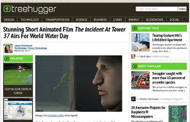 http://www.treehugger.com/clean-technology/stunning-short-animated-film-emthe-incident-at-tower-37em-airs-for-world-water-day.html