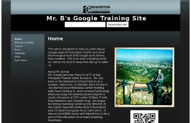 https://sites.google.com/a/beaverton.k12.or.us/mr-b-s-google-training-site/home