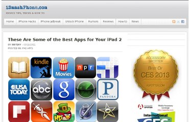 http://ismashphone.com/2011/03/these-are-some-of-the-best-apps-for-your-ipad-2.html