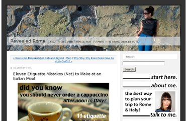 http://www.revealedrome.com/2010/08/top-worst-etiquette-mistakes-to-make-at-an-italian-meal.html