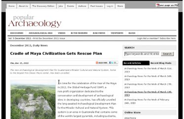 http://popular-archaeology.com/issue/december-2011/article/cradle-of-maya-civilization-gets-rescue-plan