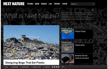 http://www.nextnature.net/2009/12/designing-the-bugs-that-eat-plastic/