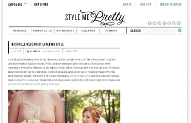 http://www.stylemepretty.com/2011/10/10/nashville-wedding-by-lovebird-style/