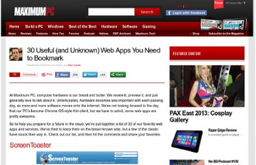 http://www.maximumpc.com/article/features/30_incredible_web_apps_you_need_try