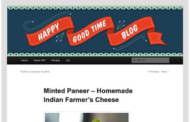http://happygoodtime.com/2012/01/16/minted-paneer-homemade-indian-farmers-cheese/