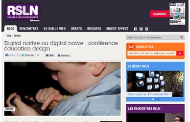 http://www.rslnmag.fr/post/2012/01/20/Digital-native-ou-digital-naive-conference-education-design-.aspx