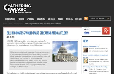 http://www.gatheringmagic.com/bill-in-congress-would-make-streaming-mtgo-a-felony/