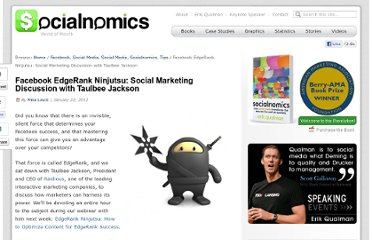 http://www.socialnomics.net/2012/01/22/facebook-edgerank-ninjutsu-social-marketing-discussion-with-taulbee-jackson/