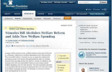 http://www.heritage.org/research/reports/2009/02/stimulus-bill-abolishes-welfare-reform-and-adds-new-welfare-spending