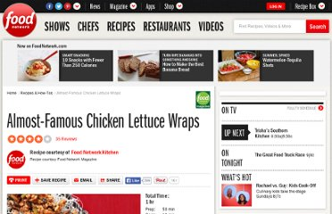http://www.foodnetwork.com/recipes/almost-famous-chicken-lettuce-wraps-recipe/index.html