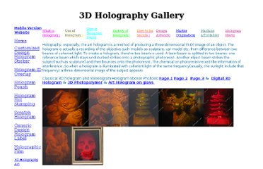 http://www.hlhologram.com/Three%20Dimension%20Holography.htm