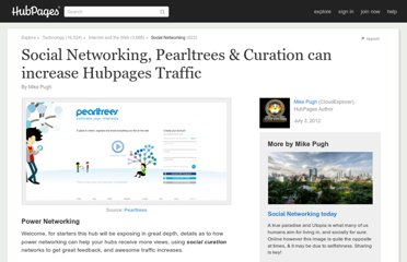 http://cloudexplorer.hubpages.com/hub/The-Powers-of-Social-Networking-Pearltrees-Curation
