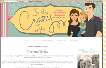 http://inthiscrazylife-bethany.blogspot.com/2012/01/tips-and-tricks.html