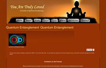 http://www.youaretrulyloved.com/enlightenment/quantum-entanglement/