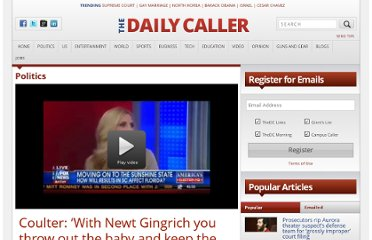 http://dailycaller.com/2012/01/22/coulter-with-newt-gingrich-you-throw-out-the-baby-and-keep-the-bath-water-video/