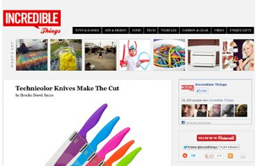 http://www.incrediblethings.com/home/technicolor-knives-make-the-cut/