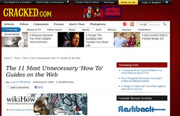 http://www.cracked.com/article_17018_the-11-most-unnecessary-how-to-guides-web.html