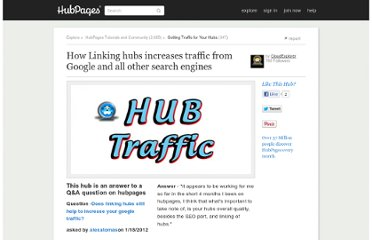 http://cloudexplorer.hubpages.com/hub/How-Linking-hubs-increases-traffic-from-Google-any-search-engine