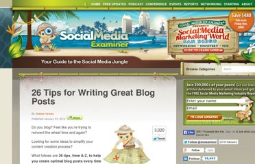 http://www.socialmediaexaminer.com/26-tips-for-writing-great-blog-posts/