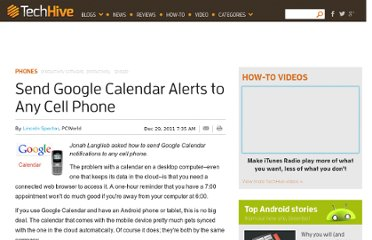 http://www.pcworld.com/article/246057/send_google_calendar_alerts_to_any_cell_phone.html